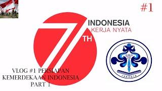 Vlog #1 Persiapan Kemerdekaan Indonesia Part 1 :d