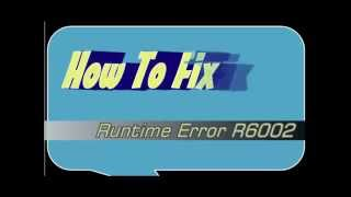 How To Fix Runtime Error R6002 Floating Point Support Not Loaded