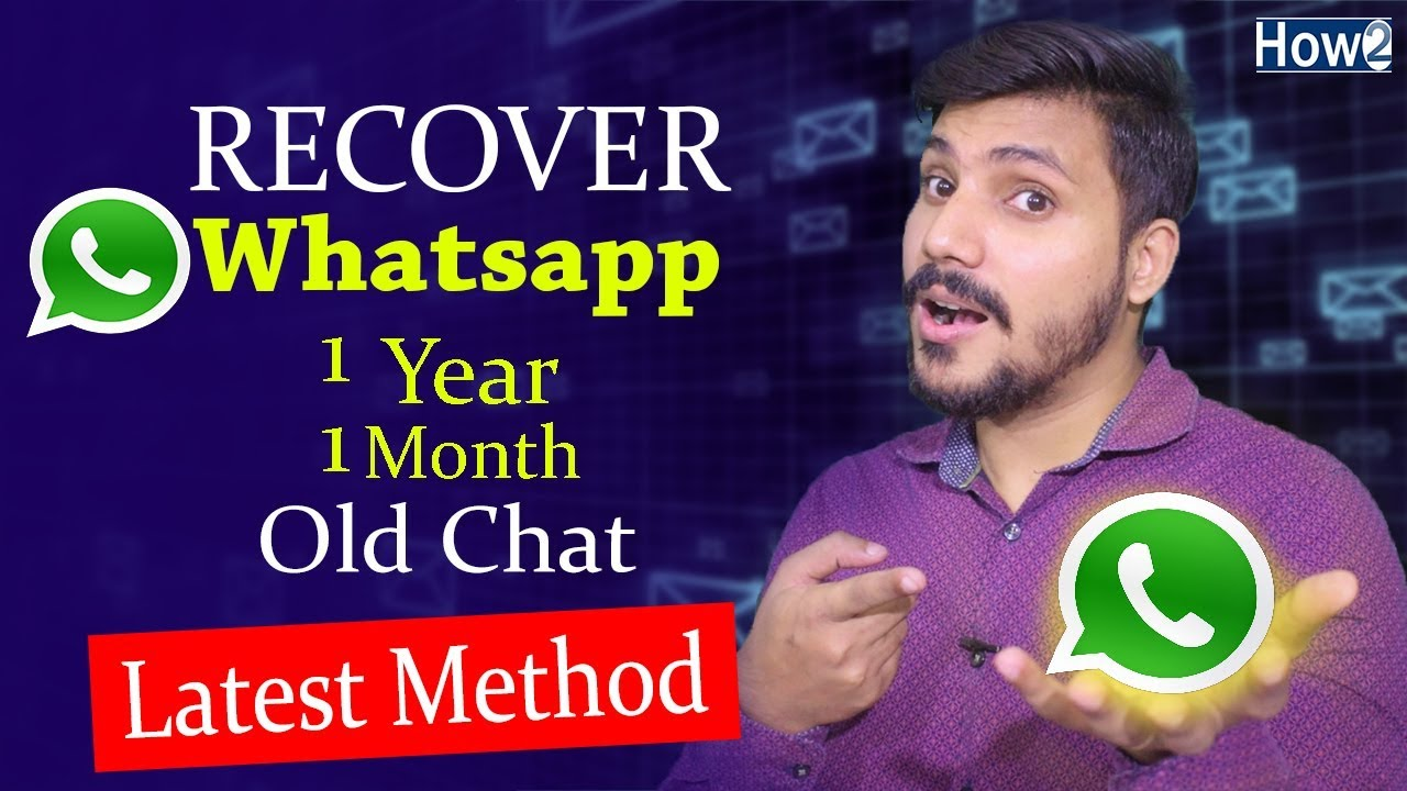How to Recover Old Whatsapp Deleted Messages | Restore Whatsapp Chat without Backup