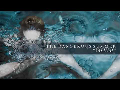 "The Dangerous Summer Releases New Song ""Valium"""