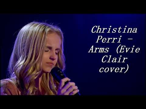 She Sings For Her Dying Dad... Don't Cry | Evie Clair cover  -  Arms (cover & lyrics)