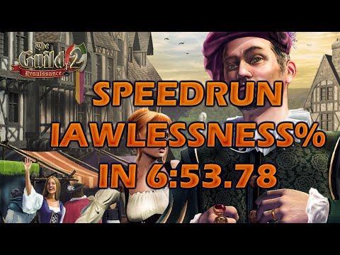 The Guild II Renaissance Lawlessness% SPEEDRUN IN 6:53.78  