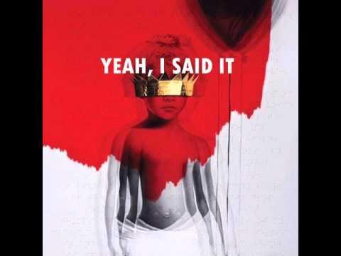 Rihanna  Yeah, I Said It Audio ANTI ALBUM