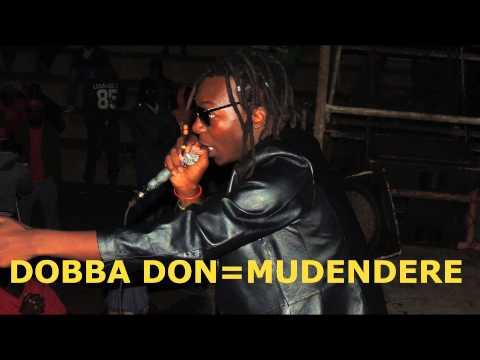 DOBBA DON---- MUDENDERE