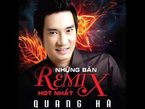 04 Khi Giac Mo Ve (Remix) - Quang Ha (Album Nhung Ban Remix Hot Nhat)