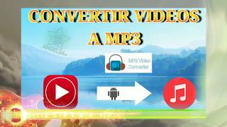 Android Convertidor de videos a mp3 🎬◀️▶️🎶Apk