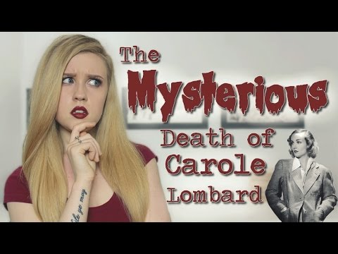 The Mysterious Death of Carole Lombard