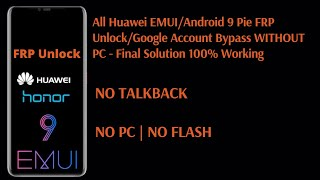 All HUAWEI 2019 FRP/Google Lock Bypass Android 9 Pie/EMUI 9.0.1 | NO TALKBACK | NO *#1357946#
