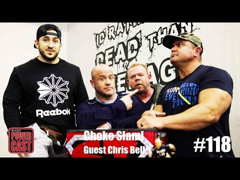 Choke Slam! - Guest Chris Bell | PowerCast #118 | SuperTraining.TV