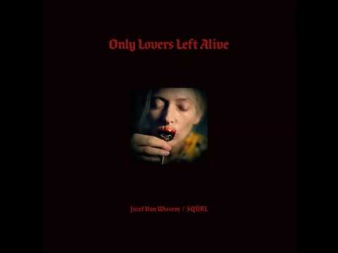 Only Lovers Left Alive OST - 06 Please Feel Free to Piss in the Garden