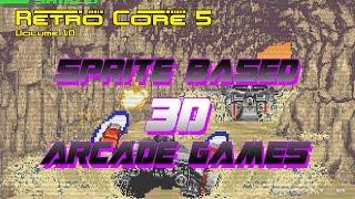 Retro Core 5 - Vol 10 - Sprite based 3D Arcade Games - 60fps