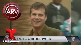 Fallece el actor estadounidense Bill Paxton | Al Rojo Vivo | Telemundo