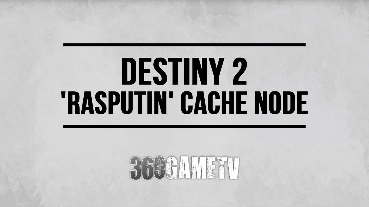 destiny 2 rasputin cache node location nascent dawn 4 5 weekly
