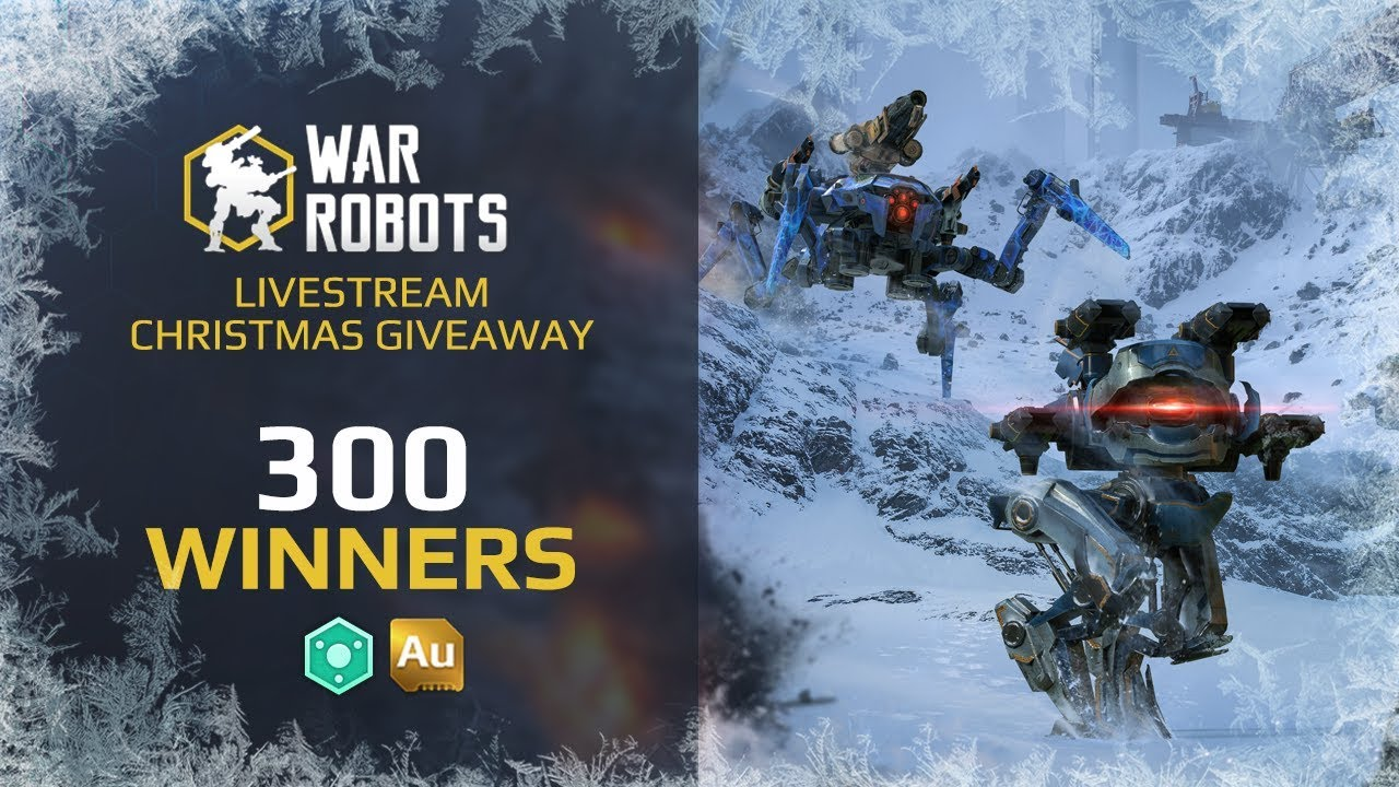 War Robots Official Christmas Giveaway | live stream with Adrian, win 2019 Au or 20190  Power Cells