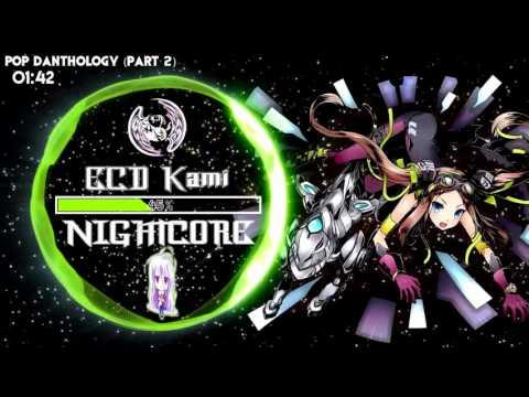 [Nightcore] Pop Danthology (Part 2)