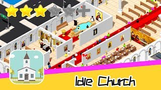 Idle Church - Viacheslav Krivsunov - Walkthrough Get Started Recommend index three stars