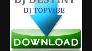 DJ DESTINY & DJ TOPVIBE - THE DOWNLOAD