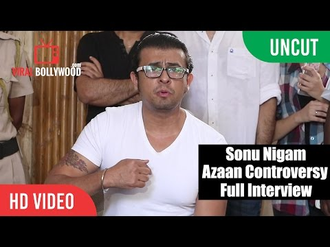UNCUT - Sonu Nigam Azaan Controversy Press Conference | Viralbollywood