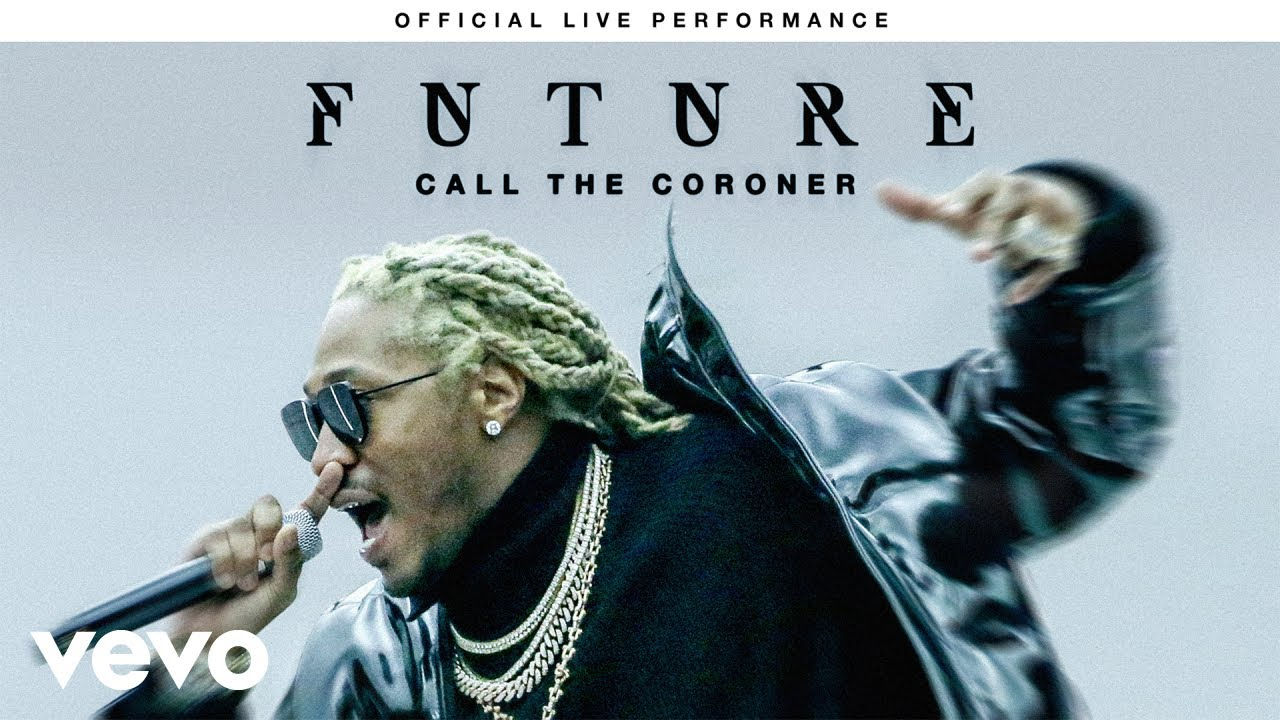 future-call-the-coroner-official-live-performance-vevo