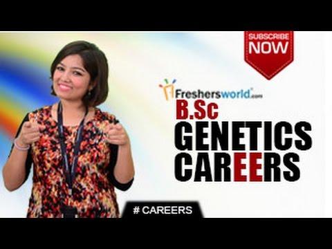 CAREERS IN B.Sc. Genetics –Degree,Higher Education,Research Jobs,Top Institutes,Top Recruiters