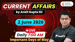 7:00 AM - Daily Current Affairs | Current Affairs 2020 by Ankit Gupta Sir | 2 June 2020
