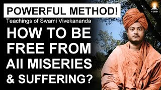 How to Overcome PAIN and SUFFERING in Life? How to be FREE from all MISERIES? Video
