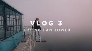 Vlog 03 | Frying Pan Tower | NC