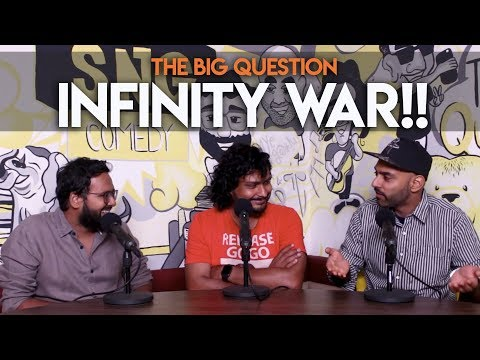 SnG: INFINITY WAR!! | The Big Question S2 Ep39