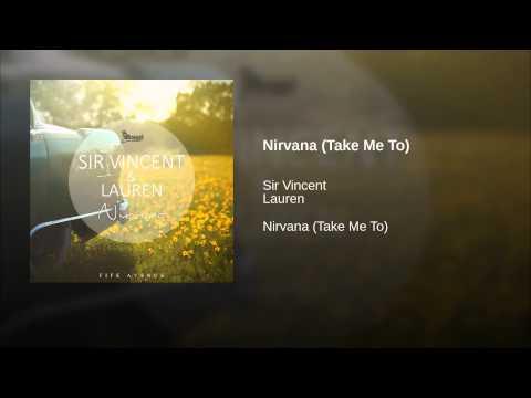 Nirvana (Take Me To)