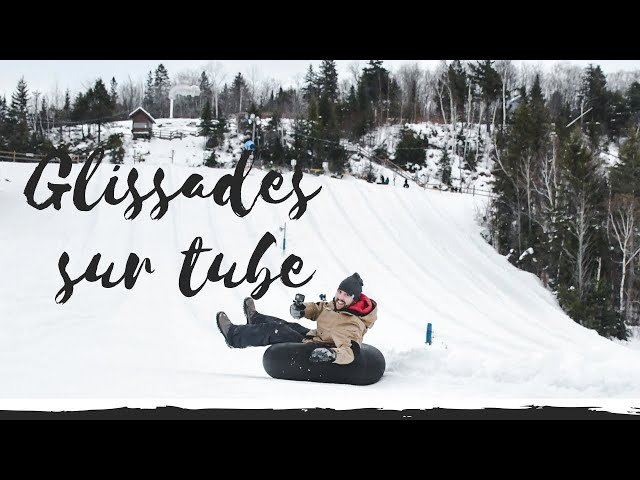 GLISSADE SUR TUBE | SNOW TUBING | #QUÉBEC