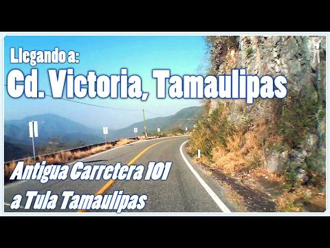 Llegando a Cd Victoria, Antigua Carretera 101 a Tula Tamaulipas