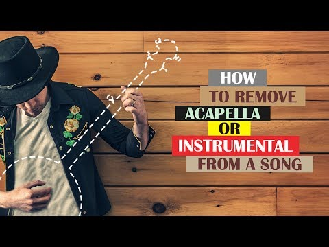 How To Extract Vocal Or Music From The Song (Extract Acapella And Instrumental) High Quality