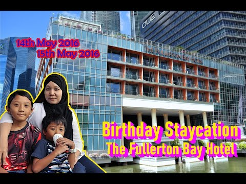 The Fullerton Bay Staycation Adventure (14th May - 15th May 2016)