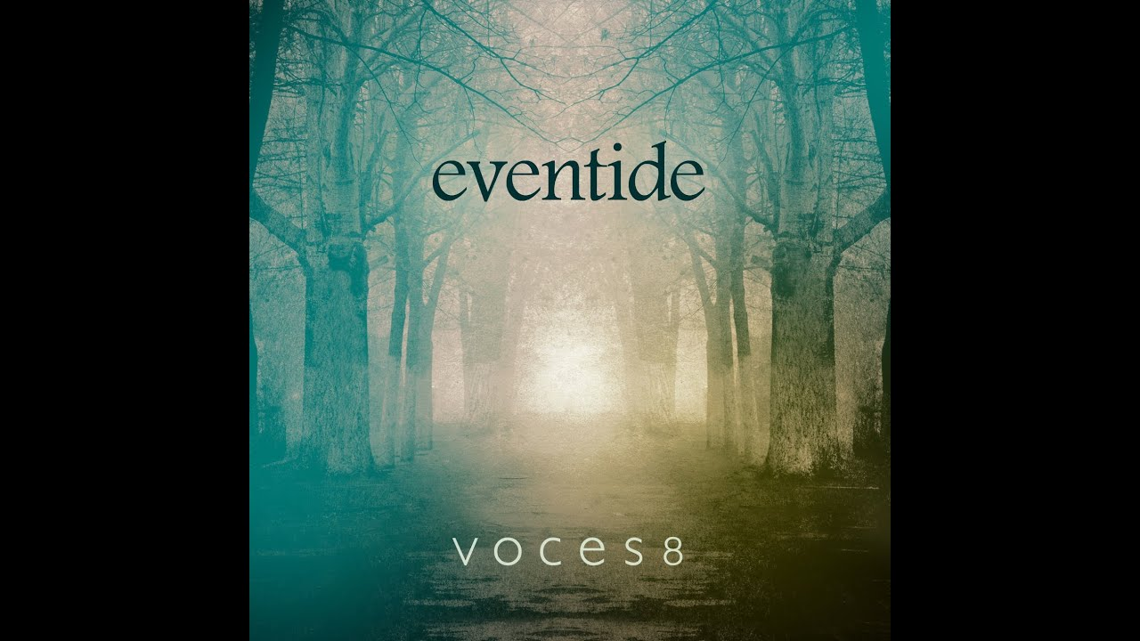VOCES8: Eventide Preview