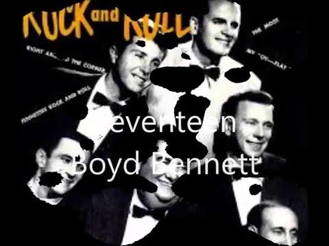 Seventeen  -  Boyd Bennett  1955