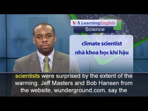 Phát âm chuẩn - Anh ngữ đặc biệt: Warmest Feb on Record (VOA)