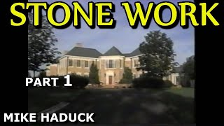 Stone Work (part 1 Of 3) Mike Haduck Films Stone Masons At Work