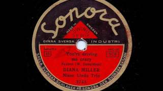 DIANA MILLER - YOU´RE DRIVING ME CRAZY