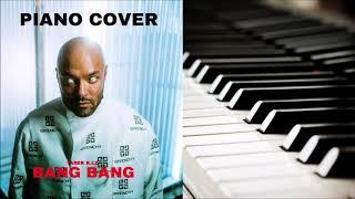 Tarek K.I.Z - Bang Bang (PIANO COVER + NOTEN)