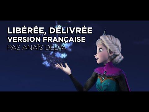 La Reine des Neiges   'Libérée, Délivrée' par Anaïs Delva   Disney Be