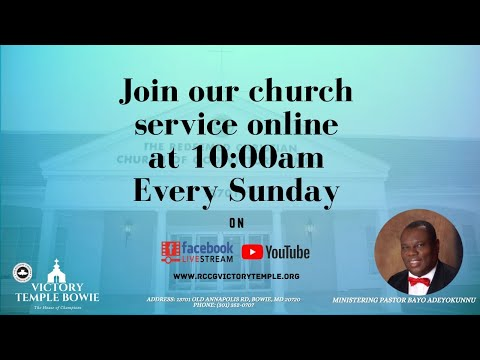Sunday Service-  - Pastor Bayo Adeyokunnu  - RCCG VICTORY TEMPLE BOWIE