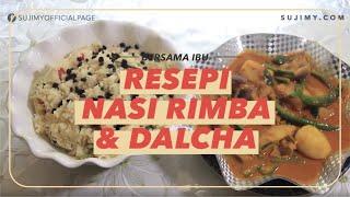 RESIPI NASI RIMBA & DALCHA (English subtitles available)