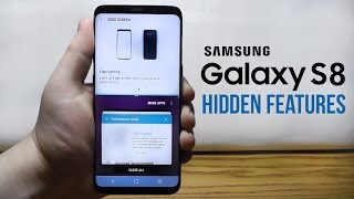Samsung Galaxy S8 Hidden Features – Top 10 List