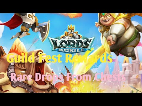 Guild Fest Rewards And Some Good Drops - Lords Mobile | Lords Mobile Guild Fest Rewards