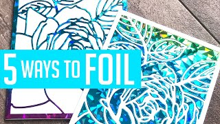 5 Ways to Foil with or without a laminator!