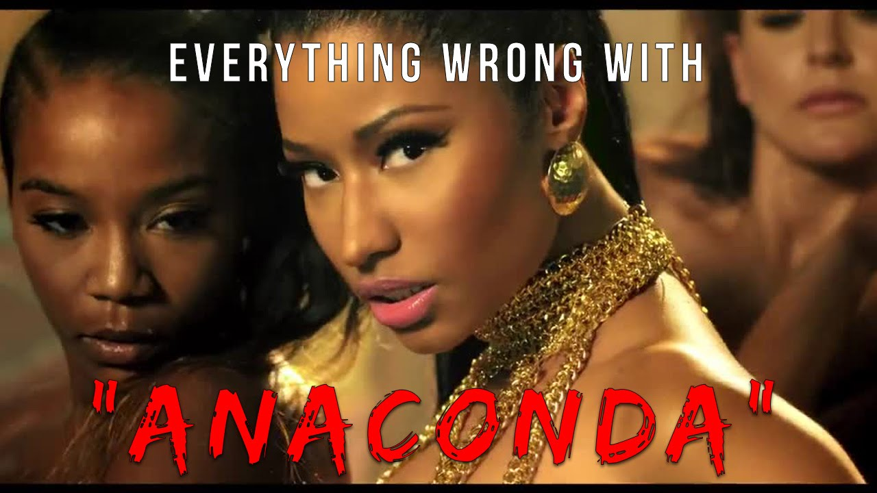 "Everything Wrong With Nicki Minaj - ""Anaconda"" - YouTube"