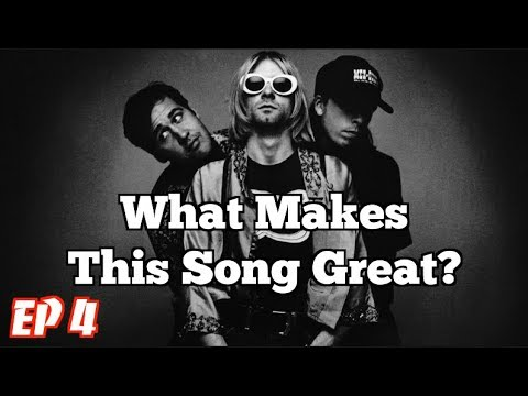 What Makes This Song Great? Ep 4 Live! Nirvana