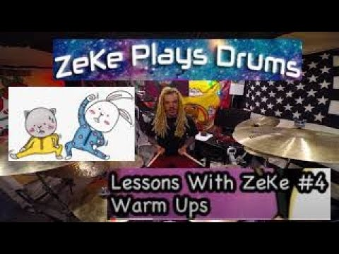 Warm Ups - Lessons With ZeKe #4 - ZeKe Plays Drums