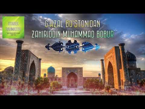 """Zahiriddin Muhammad Bobur - """"Ul parining tig'idin..."""""""
