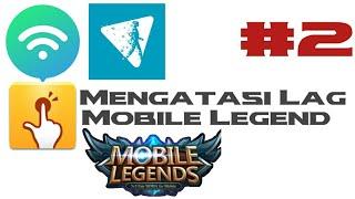 3 Cara Bermain Mobile Legend Tanpa Lag (No Root)  100% Ampuh #2